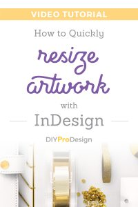 How to Quickly Resize Artwork with InDesign