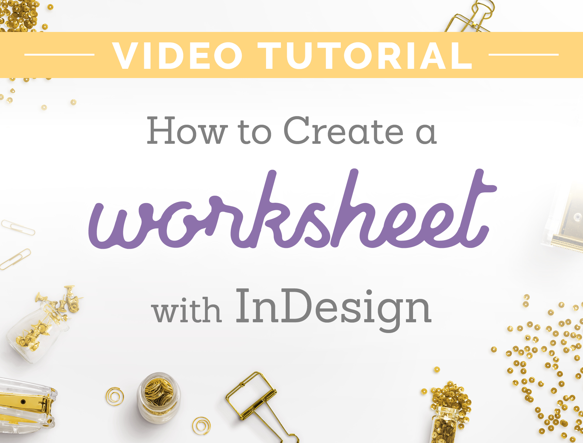 how to create a worksheet with indesign
