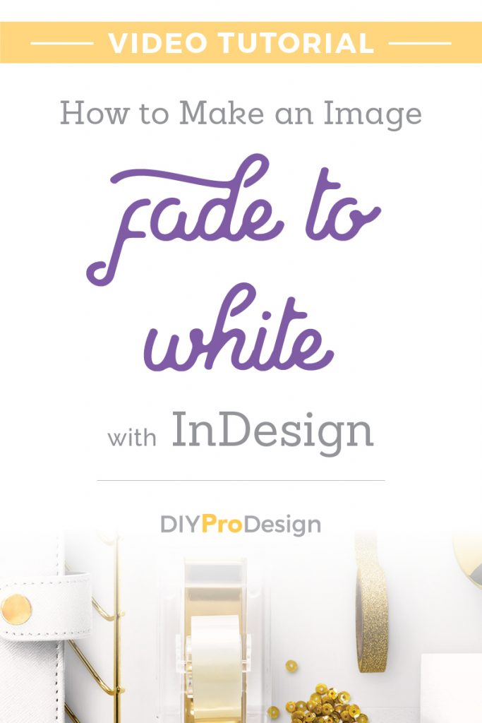 How to Make an Image Fade to White with InDesign